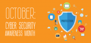 Happy Cyber Security Awareness Month!