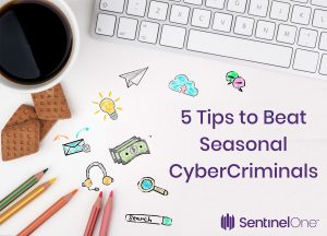Attention Holiday Shoppers! 5 Tips To Beat Seasonal Cybercriminals