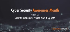 Security Technology: Private WAN & SD-WAN